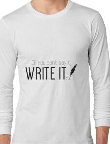 Writing urges #2 Long Sleeve T-Shirt