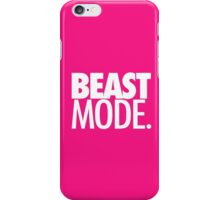 BEAST MODE. - ELECTRIC PINK iPhone Case/Skin