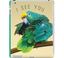 I see you. Sly Parrot Photo iPad Case/Skin