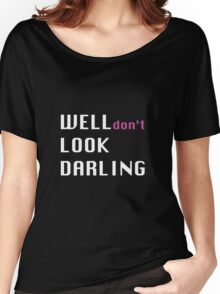 Don't Look Darling #RHOMelbourne Women's Relaxed Fit T-Shirt