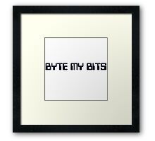 Byte my Bits Framed Print