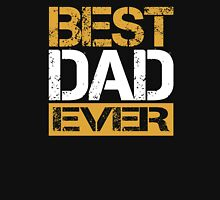 BEST DAD EVER - FATHER'S DAY! Unisex T-Shirt