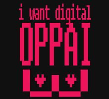 I Want Digital Oppai Unisex T-Shirt