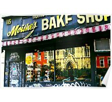 Moishes Bake Shop, East Village, NYC, NY Poster