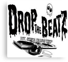 drop the beatZ and kill the noise Canvas Print
