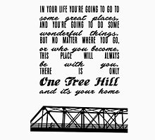 THERE IS ONLY ONE TREE HILL Unisex T-Shirt