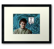 """""""This is my Design"""" - Will Graham Framed Print"""