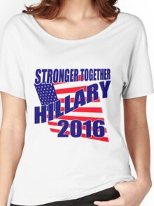 STRONGER TOGETHER HILLARY Women's Relaxed Fit T-Shirt