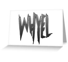 whyel design Greeting Card