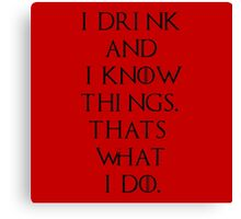 Game of thrones drink game Canvas Print