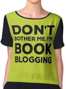 Don't Bother Me, I'm Book Blogging - Green Chiffon Top