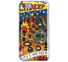 Life's not out to get you iPhone Case/Skin