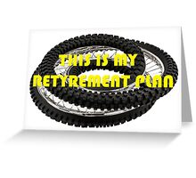 This is my Retyrement Plan (retirement) Greeting Card