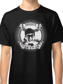 Squints For-ev-er! Classic T-Shirt