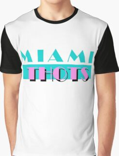 miami thots Graphic T-Shirt