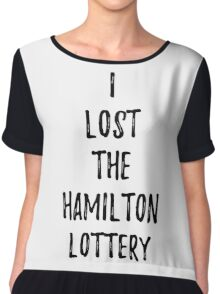 I lost the Hamilton Lottery Chiffon Top