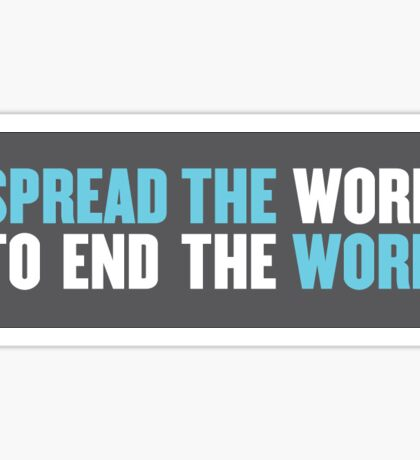 Spread the Word to End the Word Sticker