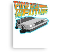 Pimp Ridin' to the Future Canvas Print