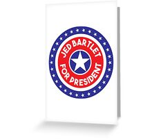 Re-Elect  Jed Bartlet - Ring of Stars Greeting Card