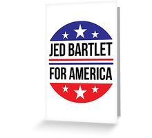 Re-Elect  Jed Bartlet - Circle Greeting Card