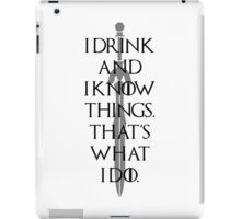 I Drink And Know Things - Games White iPad Case/Skin