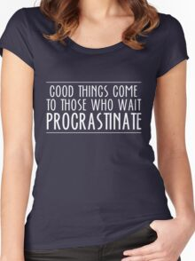 Procrastinate Women's Fitted Scoop T-Shirt