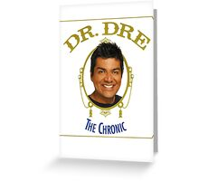 George Lopez the chronic Greeting Card