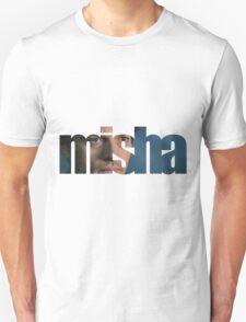 Misha Unisex T-Shirt