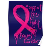 Support the Fight, Breast Cancer Awareness Poster