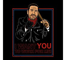 I want you to work for me Photographic Print