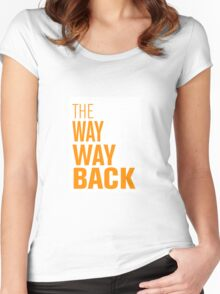 The way way back Women's Fitted Scoop T-Shirt