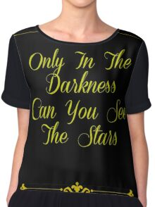 Only In The Darkness - Typography Design Women's Chiffon Top
