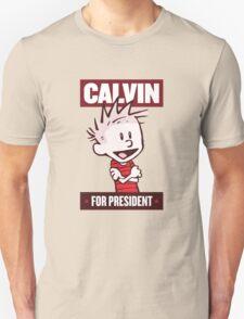 Calvin For President Unisex T-Shirt
