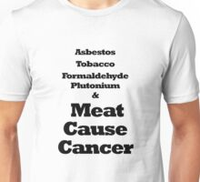 Vegan Victor - Meat Causes Cancer Unisex T-Shirt