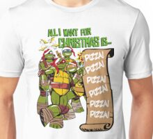 All I Want for Christmas is Pizza - Ninja Turtles Unisex T-Shirt