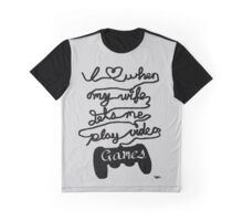What Gamers Love Graphic T-Shirt