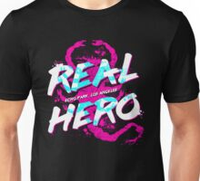 Real Hero Unisex T-Shirt