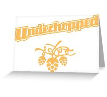 Underhopped Greeting Card