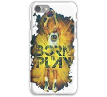 Born to play cury iPhone Case/Skin
