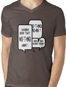 I wanna hear that WU TANG joint Mens V-Neck T-Shirt