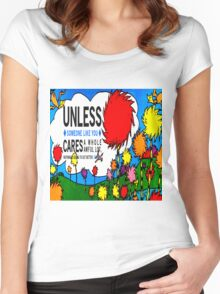 Unless The Lorax Women's Fitted Scoop T-Shirt