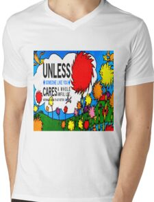 Unless The Lorax Mens V-Neck T-Shirt