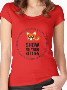 Show Me Your Kitties Women's Fitted Scoop T-Shirt