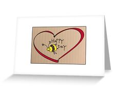 BIRTHDAY - BEE&HEART Greeting Card