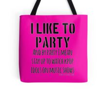 Kpop idols on music shows is a party Tote Bag