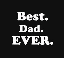 PAPA BEST DAD EVER Unisex T-Shirt