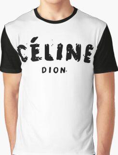 Celine dion  Graphic T-Shirt