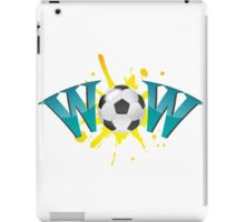 Wow with soccer ball iPad Case/Skin