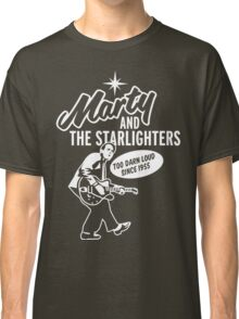 Marty and the Starlighters Classic T-Shirt