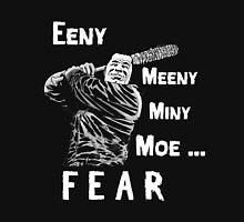 EENY MEENY MINY MOE NEGAN COMING Unisex T-Shirt